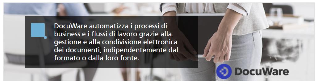 Ti presentiamo DocuWare: la soluzione che permette di gestire i documenti digitali e l'automazione dei flussi di lavoro